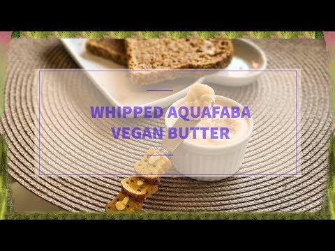 Whipped Aquafaba Vegan Butter