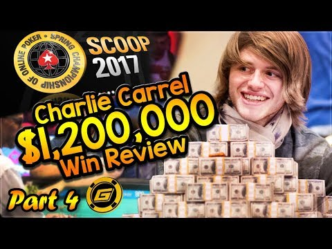 CHARLIE CARREL Reviews $1.2 MILLION WIN in SCOOP Main Event - All Hole Cards Exposed [Part 4]