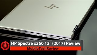 "HP Spectre x360 13"" (2017) Review"