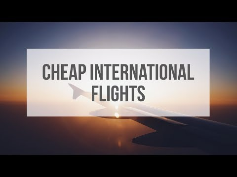 Cheap Flight Tickets International - Cheap Airline Tickets International Flights - Best Offer