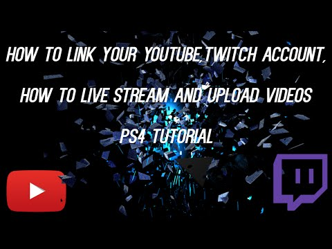 How to link your YouTube,Twitch Account, how to live stream and upload videos PS4 tutorial