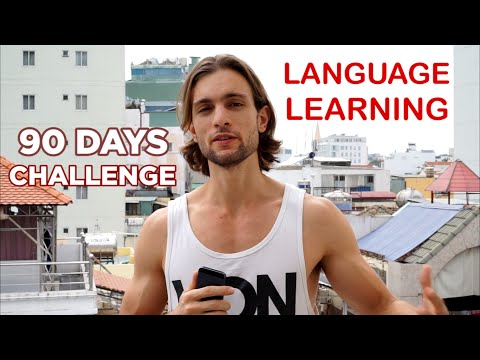 How To Learn A New Language In 2016 (Vietnamese In 90 Days)