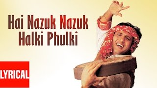 Hai Nazuk Nazuk Halki Phulki Chingari Lyrical Video | Pardesi Babu | Govinda, Shilpa Shetty