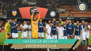 VALENCIA vs INTER | VALENCIA REVIEW | #INTERONTOUR 🇪🇸⚫🔵