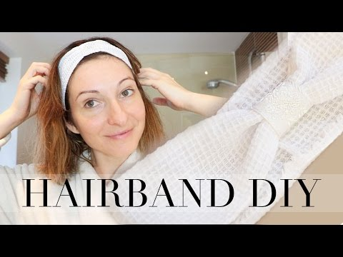 Easy DIY Hairband for Skincare Routine   Szilvia Bodi