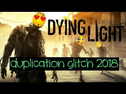 Dying light, 2018 how to duplicate weapons