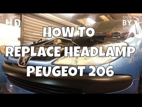 How to Change Replace Headlamp Headlight Peugeot 206 - HD STEP BY STEP - DIY - DO IT YOURSELF