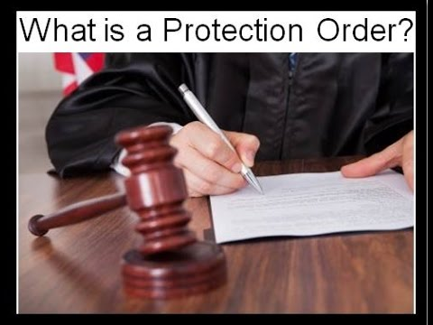 What is a Protection Order?