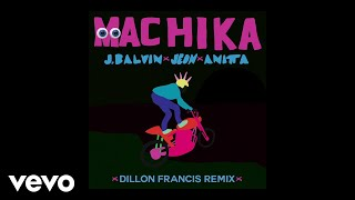 J. Balvin, Jeon, Anitta - Machika (Dillon Francis Remix / Audio)