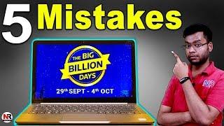 5 Big Mistake While Buying Laptop in Flipkart Big Big Billion Day Sale 2019 & Amazon Festival Sale