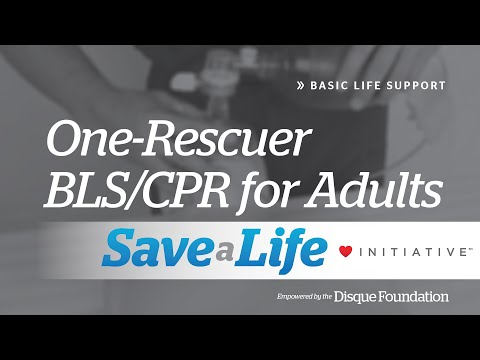 2a. One-Rescuer BLS/CPR for Adults, Basic Life Support (BLS)