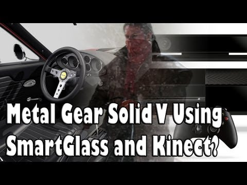 Metal Gear Solid V to Utilize Microsoft's SmartGlass and Kinect?