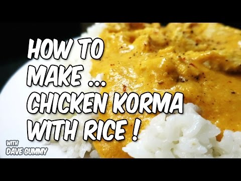 Basic Cooking: Chicken Korma Curry with Rice