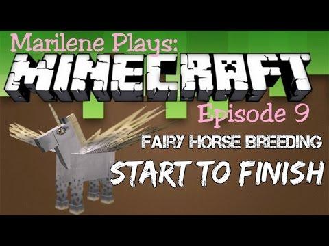 Marilene Plays: Minecraft #9 Fairy Horse Breeding