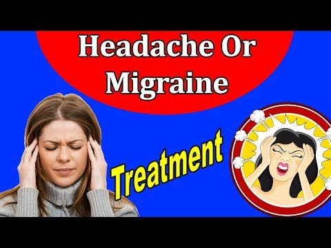 Headache And Migraine - How To Get Rid Of Headache And Migraine Naturally