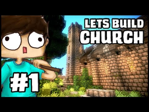 Minecraft Lets Build: Church - Part 1