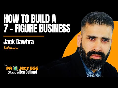 Jack Dawhra: How To Build A £1 Million Per Year Business