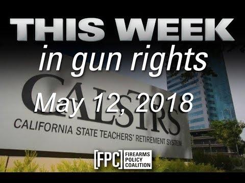 This Week in Gun Rights 5/12/2018