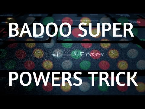 Badoo super powers Instantly