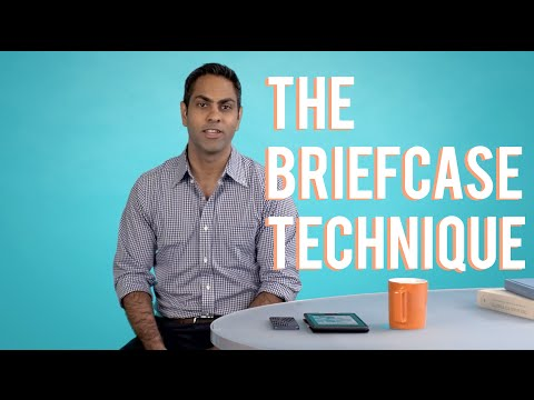 The Briefcase Technique