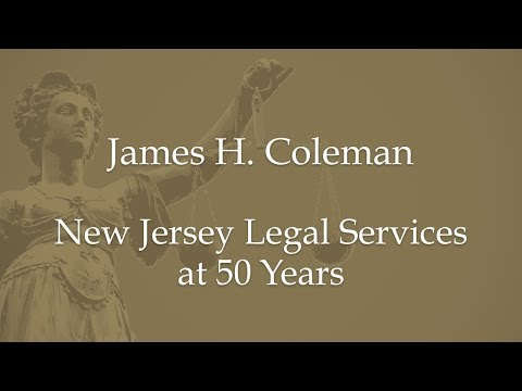 James H. Coleman-New Jersey Legal Services at 50 Years