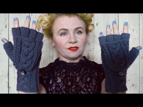 LADIES FINGERLESS GLOVES WITH PLAITED CABLE -  Part One The  Hand Warmers
