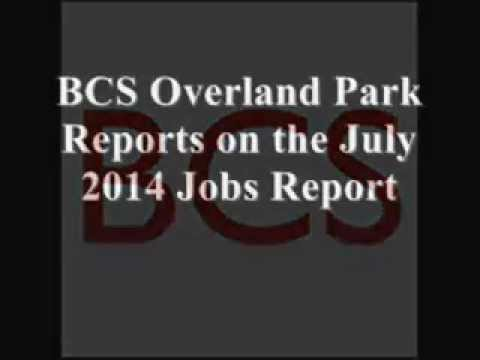 BCS Overland Park Reports on the July 2014 Jobs Report