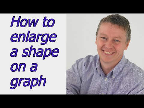 How to enlarge a shape on a graph by scale factor
