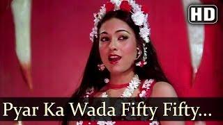 Pyar Ka Wada Fifty Fifty - Rajesh Khanna - Tina Munim - Fifty Fifty - Bollywood Songs