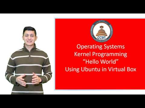 Kernel Programming  Hello World using Ubuntu in a Virtual Box 1
