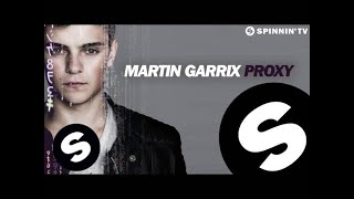 Watch the official video of Martin Garrix vs Matisse & Sadko - Dragon HERE : https://youtu.be/rRry3DEaCgE  Martin Garrix presents Proxy! It