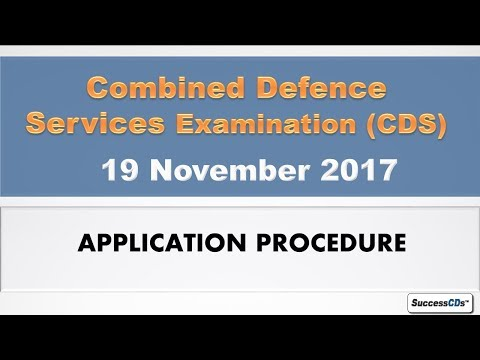 CDS 2017 Application Process - Here is How to Apply for CDS 2017 (II) Step by Step