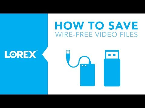 How to Save Wire-Free Camera Files
