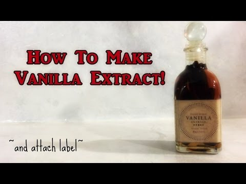 How To Make Vanilla Extract Super Easy Including Label!