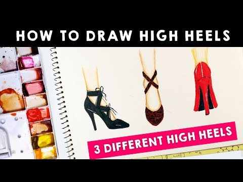 HOW TO DRAW HIGH HEELS | 3 different poses and styles | Fashion Illustration Tutorial for beginners