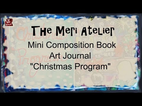 Mini Composition Book Art Journal, Christmas Program