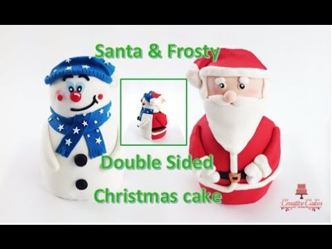 How to make a Christmas Cake 3D Santa Clause & Frosty the Snowman from Creative Cakes by Sharon