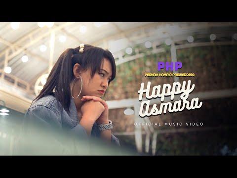 Download Lagu Happy Asmara PHP (Pernah Hampir Pre-Wedding) Mp3