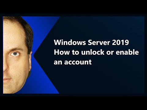 Windows Server 2019 How to unlock or enable an account