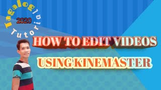 How to edit videos using kine master ( Tagalog Tutorial 2020)