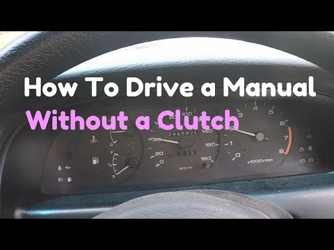 How To Drive a Manual Without a Clutch