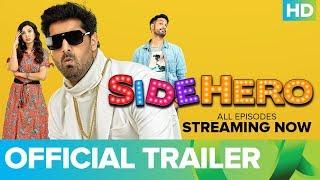 SIDEHERO | Trailer | Kunaal Roy Kapur | An Eros Now Original Series | Watch All Episodes On Eros Now