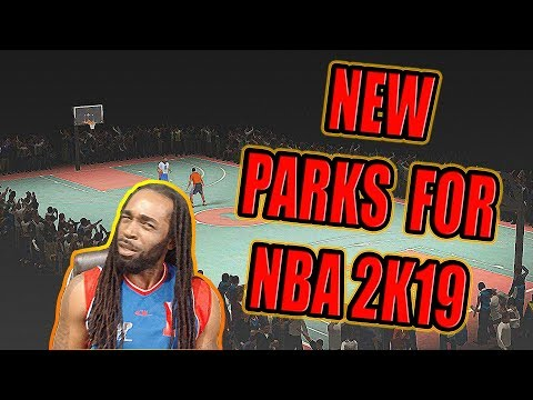 NEW REAL LIFE PARKS IN 2K19 AND MONTHLY ADDITIONS | REGULAR CONTENT UPDATES NEEDED (SUGGESTIONS)
