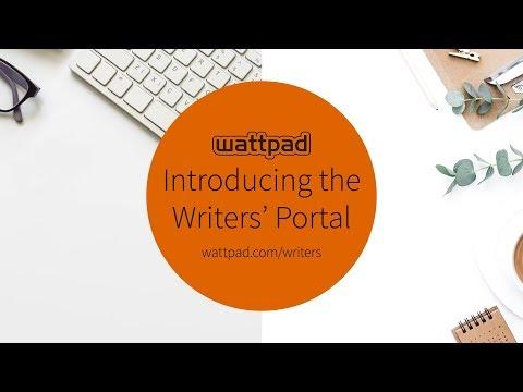 Introducing the Wattpad Writers' Portal | For Wattpad Writers