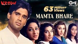 Mamta Bhare Din Song Video - Krodh - Sunil Shetty