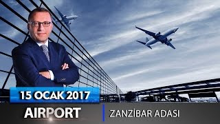 Airport - 15 Ocak 2017 (Zanzibar Adası)