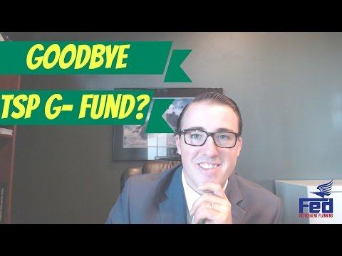 Goodbye TSP G-Fund?