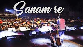 Arijit singh live HD   Sanam re