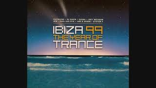 Ibiza 99: The Year Of Trance - CD1