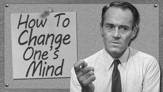 How To Change One's Mind {Episode 01}
